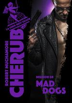 Cherub (Mission 8) - Mad Dogs