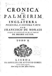 Cronica de Palmeirim de Inglaterra: Volume 2