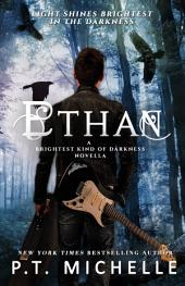 Ethan (Brightest Kind of Darkness: Prequel)