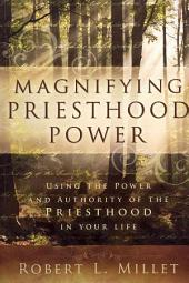 Magnifying Priesthood Power