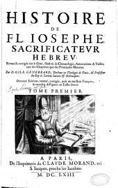Histoire de Fl. Iosephe, sacrificateur hebreu, reueuë & corrigée sur le grec ... par D. Gilb. Genebrard...