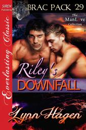 Riley's Downfall [Brac Pack 29]
