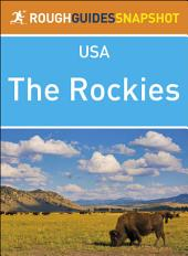 Rough Guides Snapshot USA: The Rockies