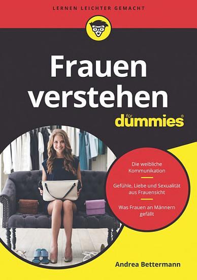Frauen verstehen f  r Dummies PDF