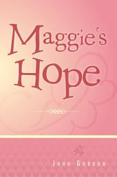 Maggie's Hope