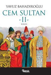 Cem Sultan (Cilt: 2): 2. cilt
