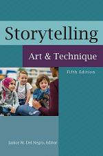 Storytelling: Art and Technique, 5th Edition