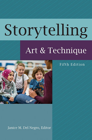 Storytelling  Art and Technique  5th Edition