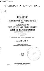 Transportation of Mail, Hearings Before the Subcommittee on Postal Service ..., 93-1, September 12, 13, 18, and October 16, 1973