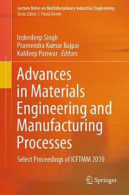 Advances in Materials Engineering and Manufacturing Processes PDF