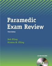 The Paramedic Exam Review: Edition 3