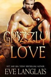 Grizzly Love: A BIG Bear Romance