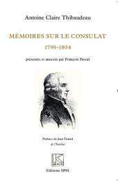 Mémoires sur le Consulat (1799-1804): Kronos N° 67
