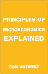 Principles of Microeconomics Explained
