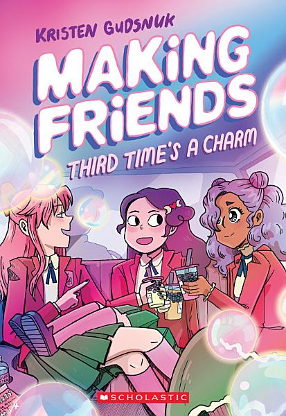 Download Making Friends  Third Time s a Charm  Making Friends  3  Book