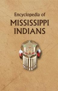Encyclopedia of Mississippi Indians PDF