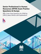 Senior Professional in Human Resources  SPHR  Exam Practice Questions   Dumps PDF