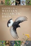Handbook of Western Palearctic Birds, Volume 1