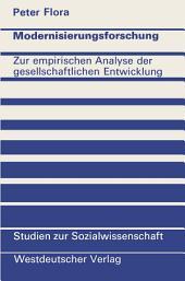 Modernisierungsforschung: Zur empirischen Analyse der gesellschaftlichen Entwicklung