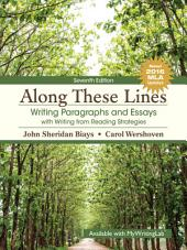 Along These Lines: Writing Paragraphs and Essays with Writing from Reading Strategies, Edition 7
