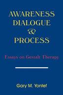 Awareness, Dialogue & Process