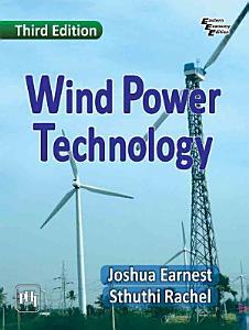 WIND POWER TECHNOLOGY  THIRD EDITION PDF