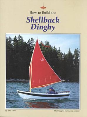 How to Build the Shellback Dinghy PDF