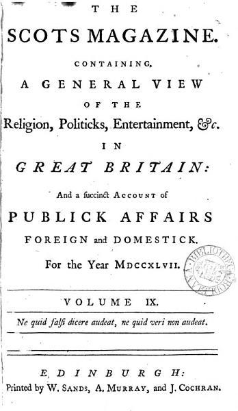 The Scots Magazine (and Edinburgh Literary Miscellany).