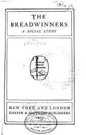 The Bread-winners: A Social Study