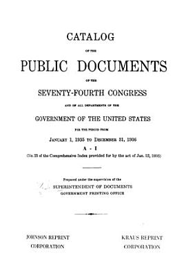 Catalogue of the Public Documents of the     Congress and of All Departments of the Government of the United States for the Period from     to     PDF
