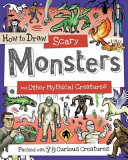 How to Draw Scary Monsters and Other Mythical Creatures PDF