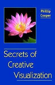 Secrets of Creative Visualization Book