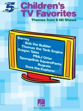 Children's TV Favorites (Songbook): Themes from 8 Hit Shows