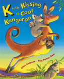 K is for Kissing a Cool Kangaroo Book