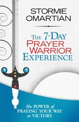 The 7 Day Prayer Warrior Experience Free One Week Devotional  Book PDF
