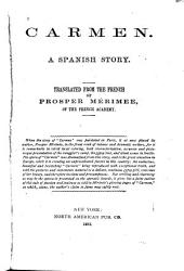 Carmen;a Spanish Story: Translated from the French
