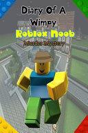 Diary of a Wimpy Roblox Noob PDF