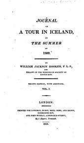 Journal of a Tour in Iceland: In the Summer of 1809, Volume 1