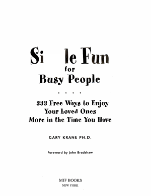 Simple Fun for Busy People