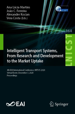 Intelligent Transport Systems  From Research and Development to the Market Uptake