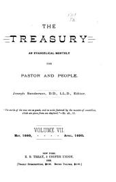 The Treasury: An Evangelical Monthly for Pastor and People, Volume 7