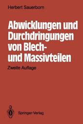 Abwicklungen und Durchdringungen von Blech- und Massivteilen: Ausgabe 2