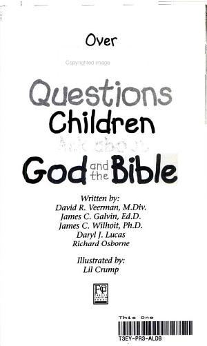 Over 200 questions children ask about God and the Bible