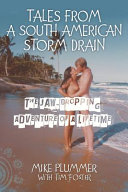 Tales from a South American Storm Drain
