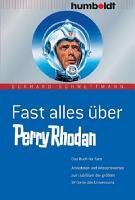 Fast alles   ber Perry Rhodan PDF