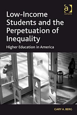 Low Income Students and the Perpetuation of Inequality PDF