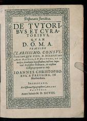 Disputatio iuridica, de tutoribus et curatoribus