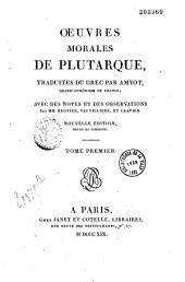 Oeuvres morales de Plutarque: Volume1