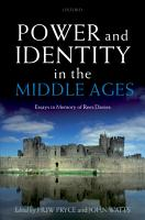 Power and Identity in the Middle Ages PDF