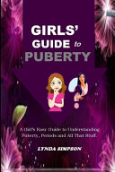 Girl's Guide to Puberty